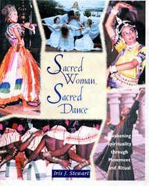 <b>Sacred Woman, Sacred Dance</b>