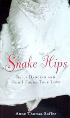 <b>Snake Hips Paperback<b/>