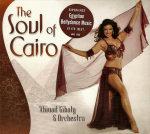 <b>Ahmad Gibaly Soul of Cairo</b>