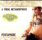 <b>Rachel Brice Pentaphobe Tribal Metamorphosis</b>