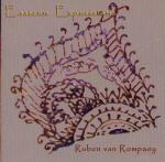 <b>Ruben va Rompaey  Eastern Expressions</b>