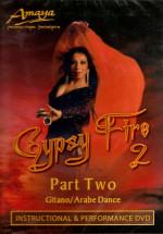 <b>Amaya Gypsy Fire Part 2</b>