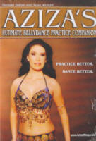 <b>Aziza&#39;s Ultimate Bellydance Practice Companion</b>