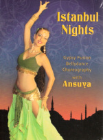 <b>Istanbul Nights-Gypsy Fusion with Ansuya- New DVD</b>