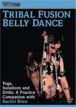 <b>Rachel Brice Tribal Fusion Belly Dance DVD</b>